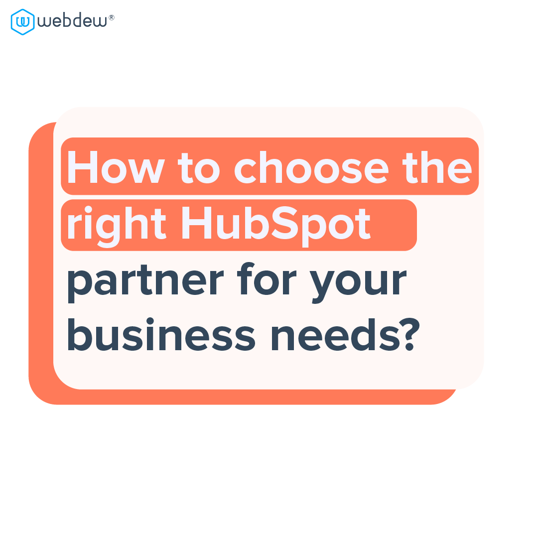 1 how to choose right HubSpot partner