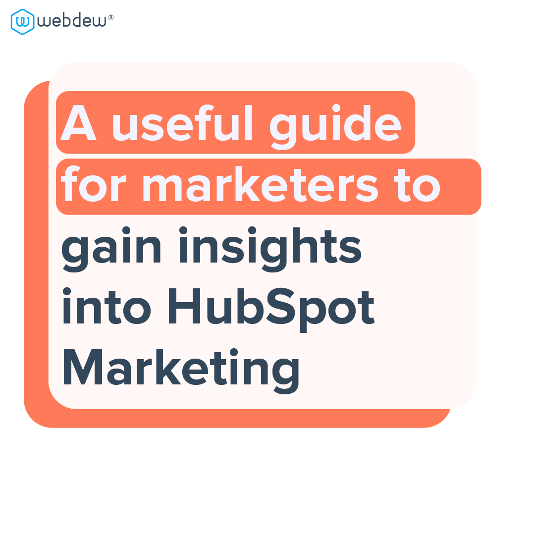 1- a useful guide for marketers to gain insights into HubSpot marketing
