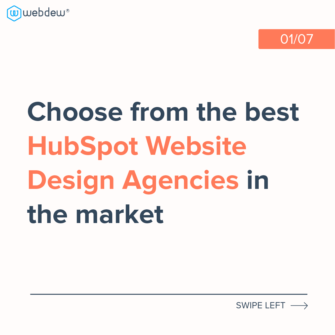 1- choose from the best HubSpot website agencies in the market