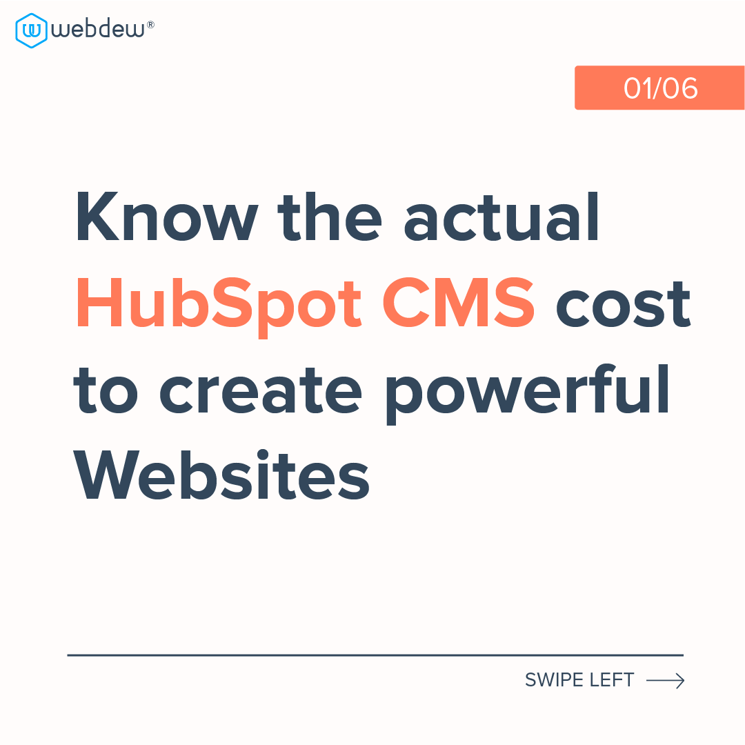 1- know the actual HubSpot CMS cost to create powerful websites