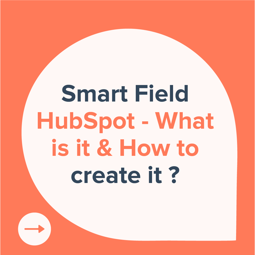 1- smart field HubSpot-what is it and how to create it