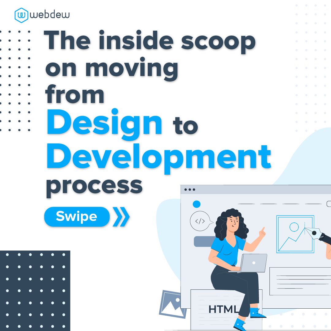 1- the inside scoop on moving from design to development process