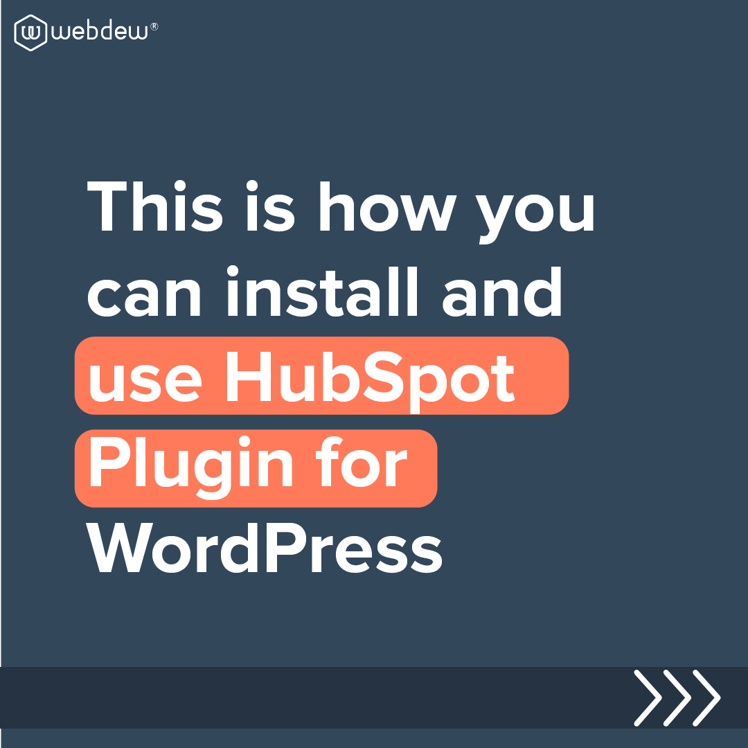 1- this is how you can install and use HubSpot plugin for word press