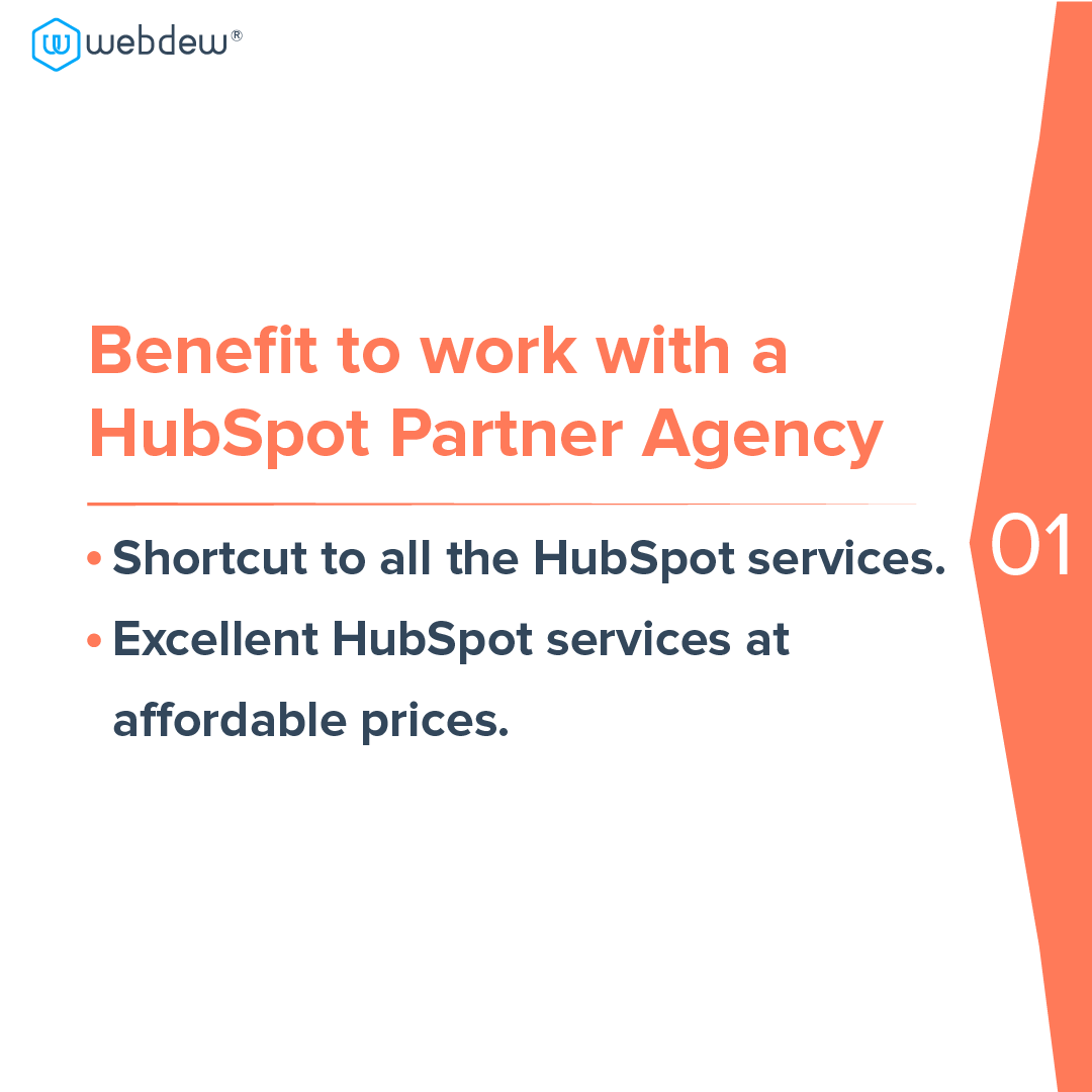 2 benefits to work with HubSpot partner agency