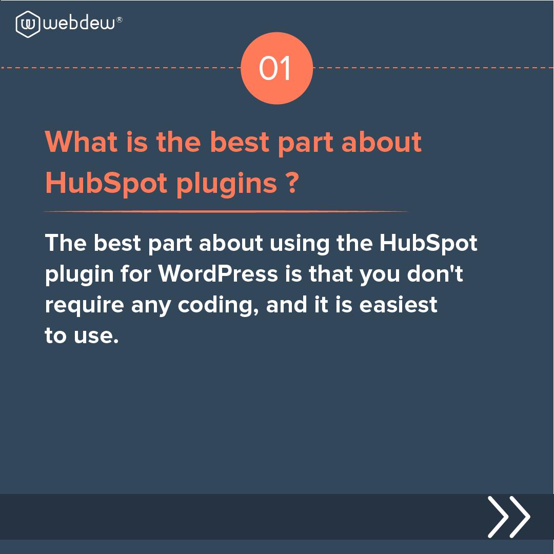2- best part about HubSpot plugin