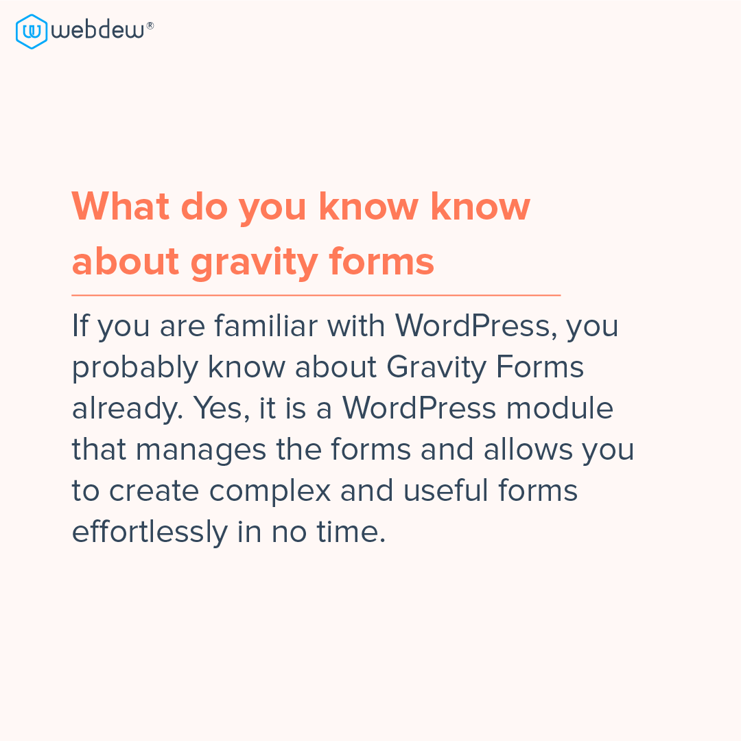 2- what do you know about gravity forms