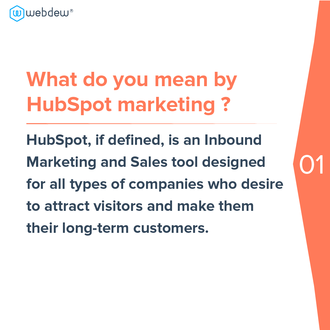 2- what do you mean by HubSpot marketing