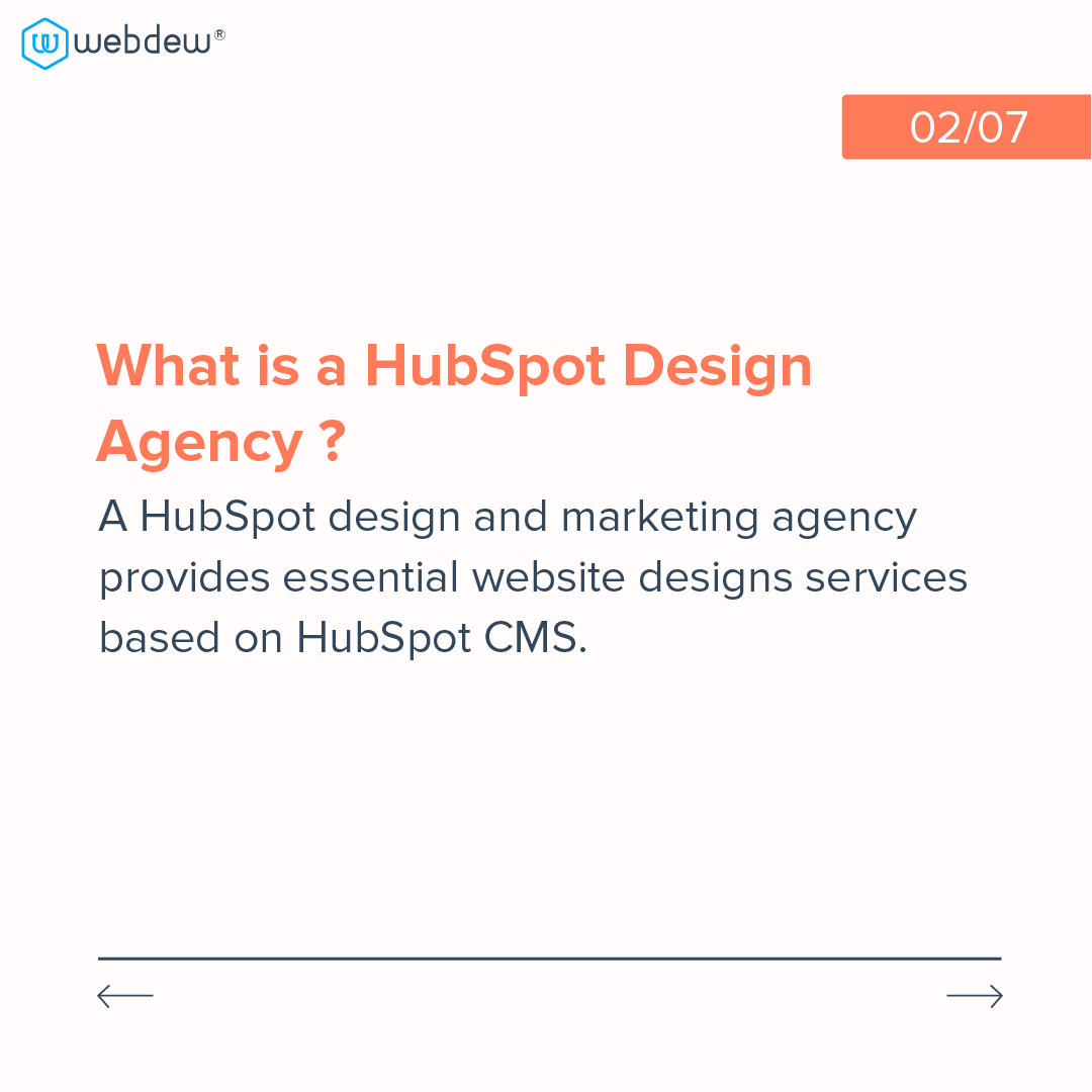 2- what is a HubSpot design agency