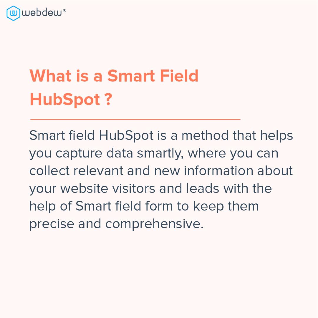 2- what is a smart field HubSpot