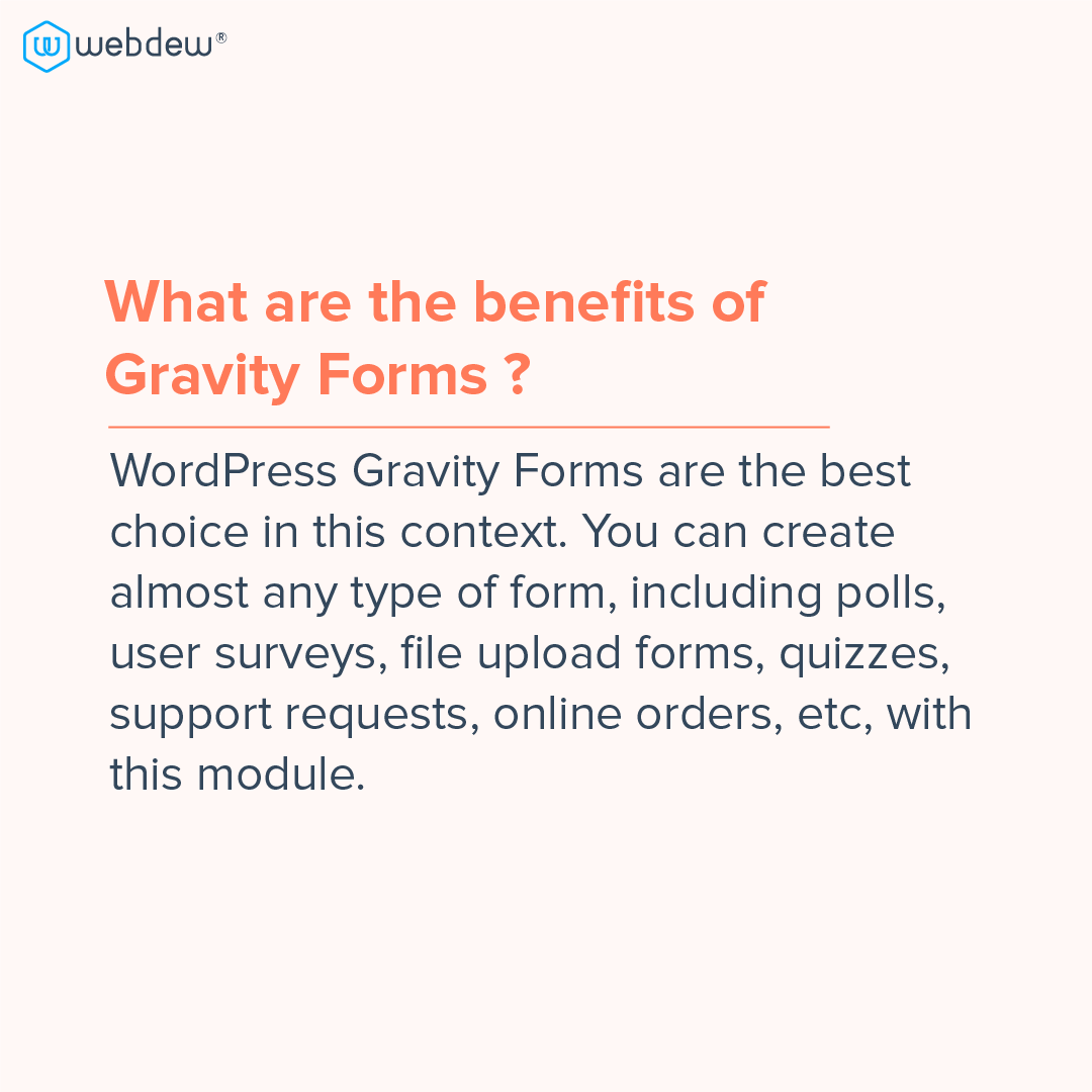 3- benefits of gravity form