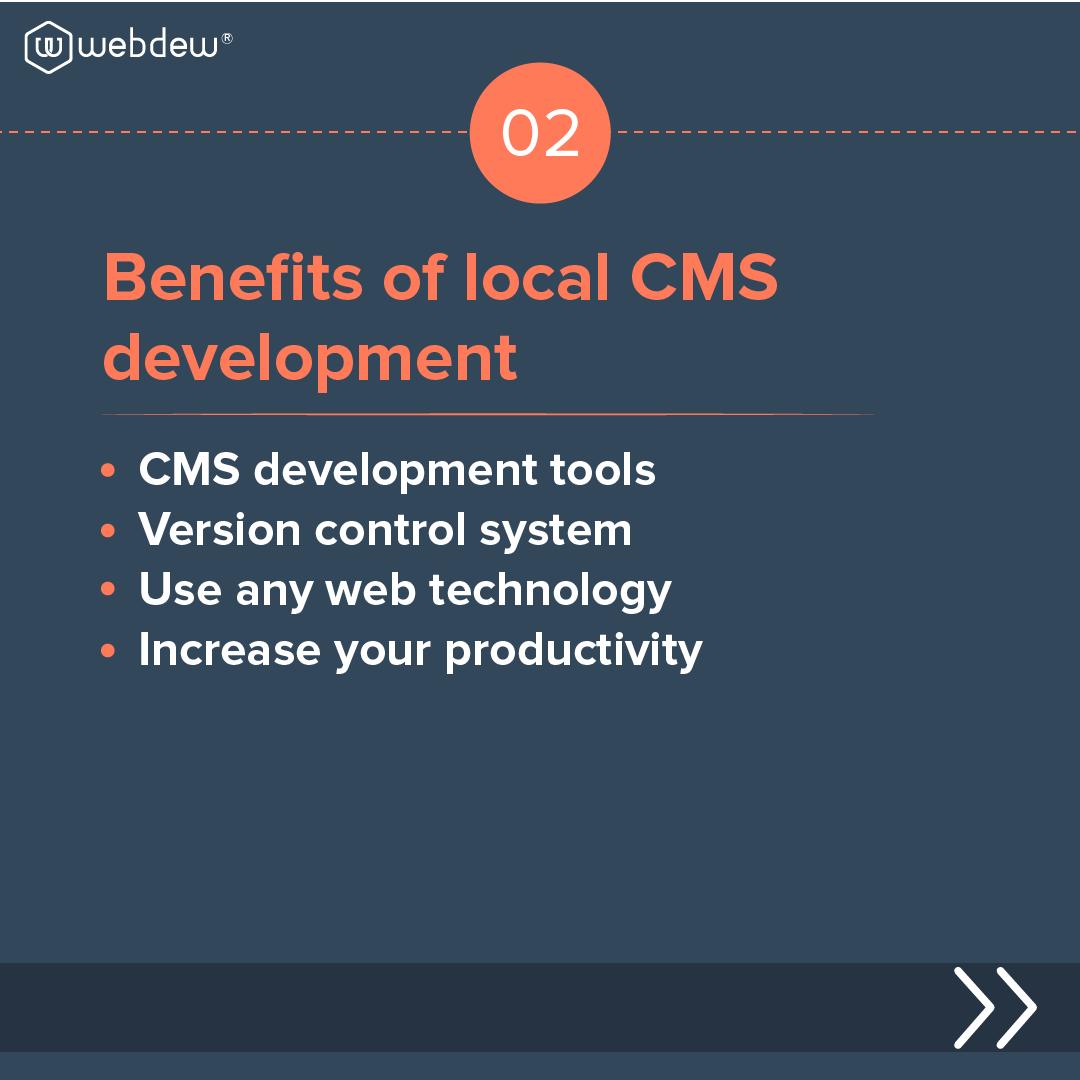 3- benefits of local cms development