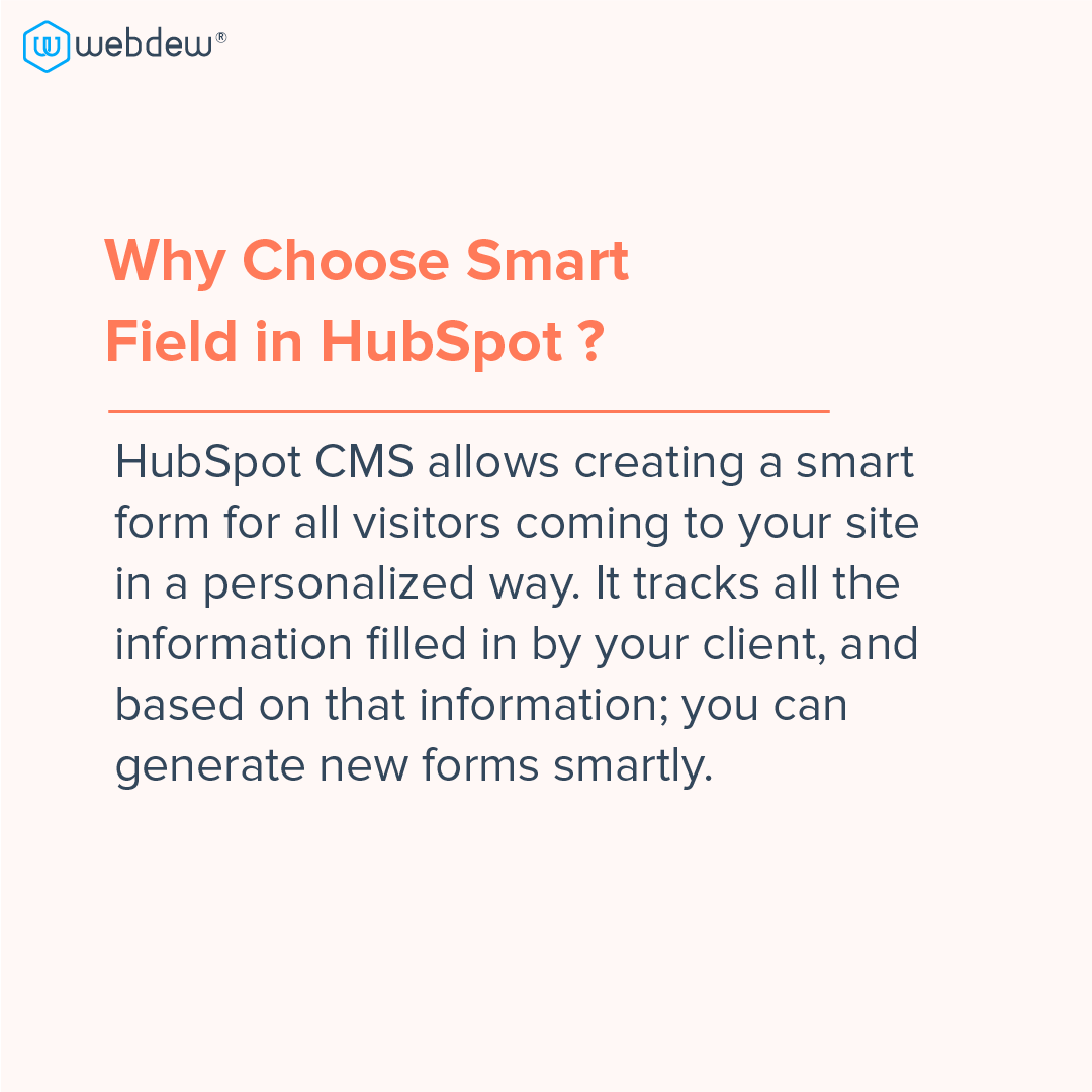 3- why choose smart field HubSpot