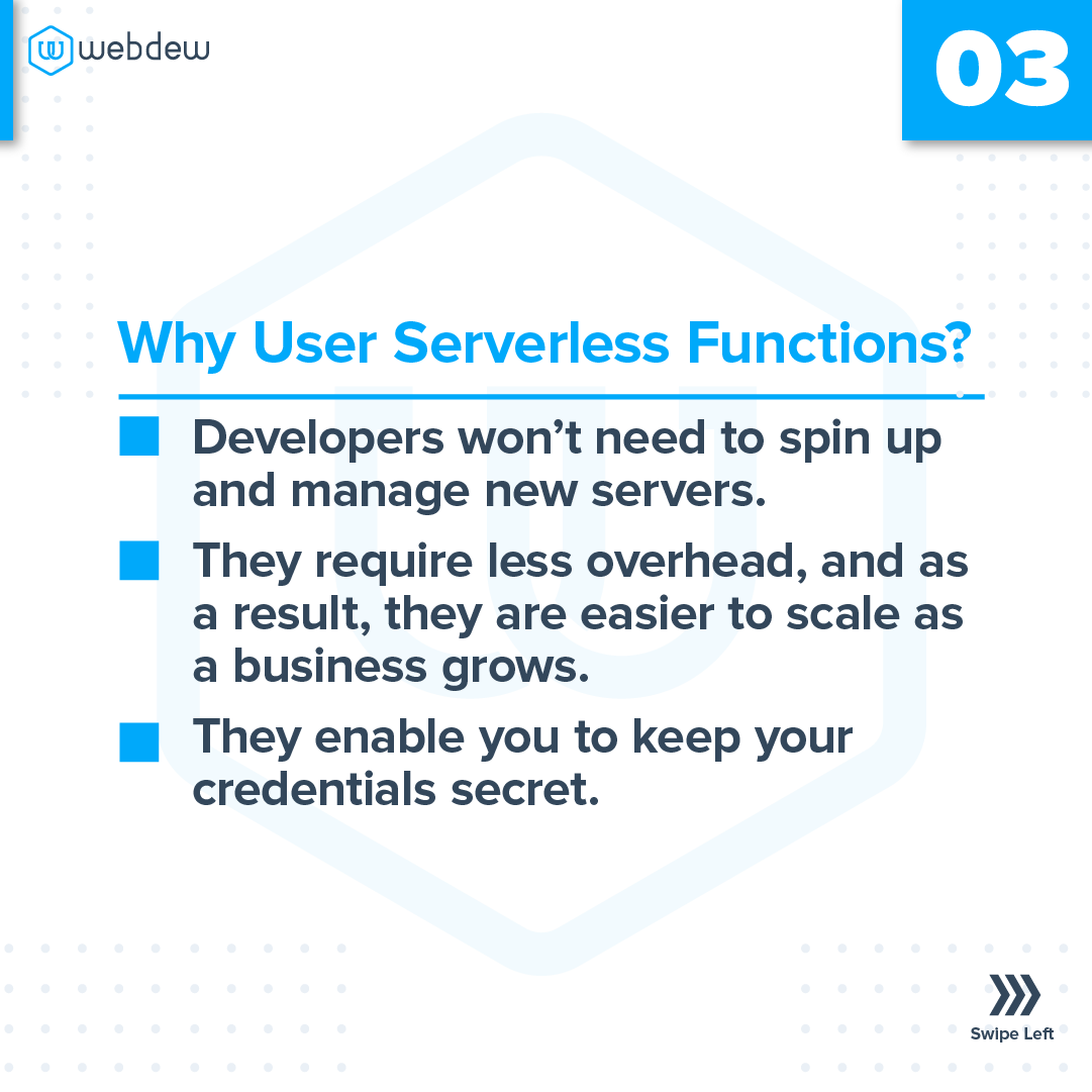 3- why use serverless function