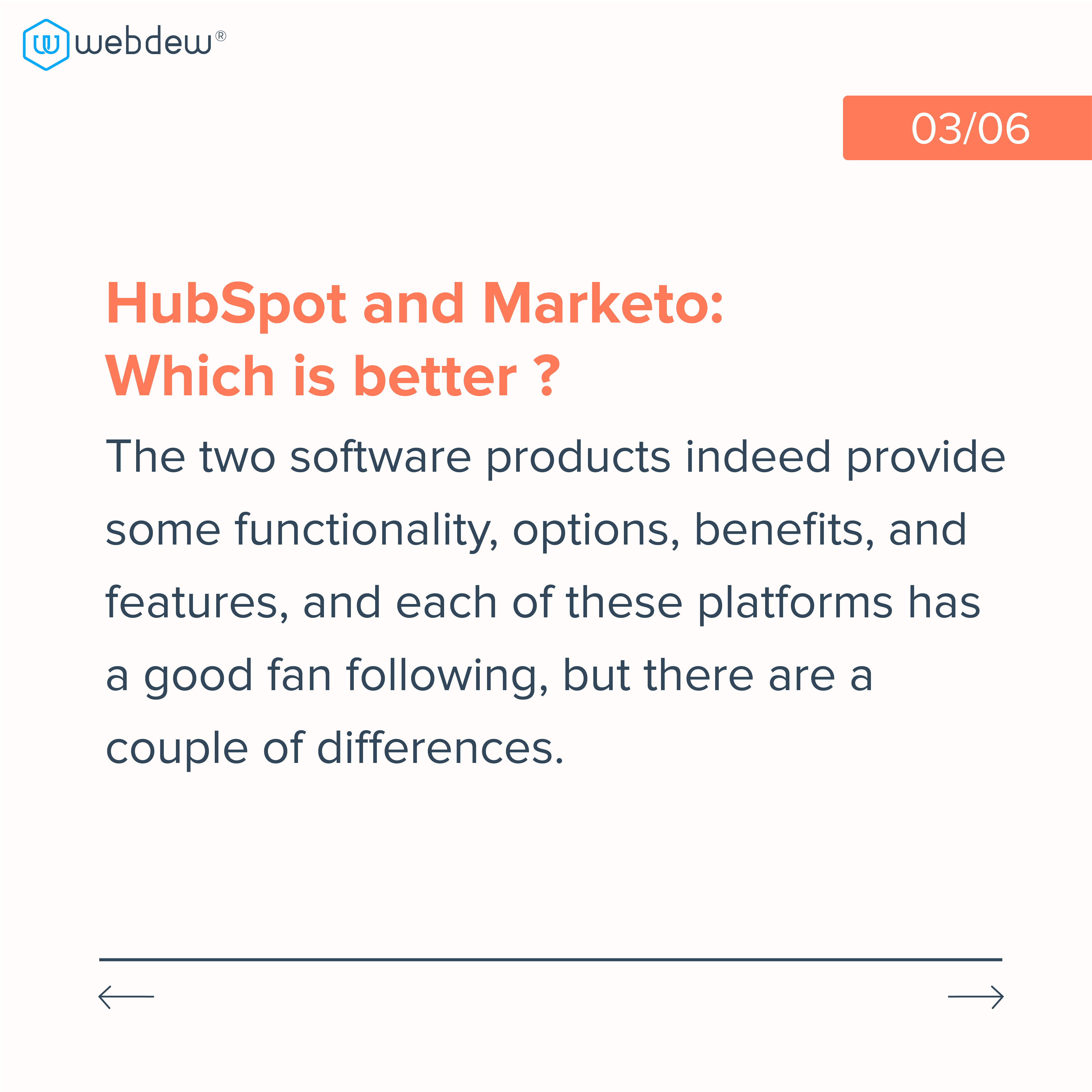 3. hubspot and marketo which is better