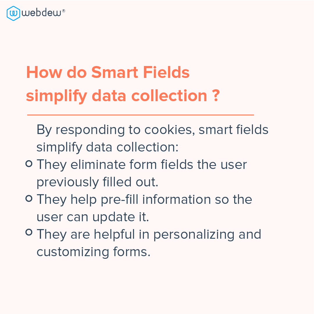 4- how do smart fields simplify data collection