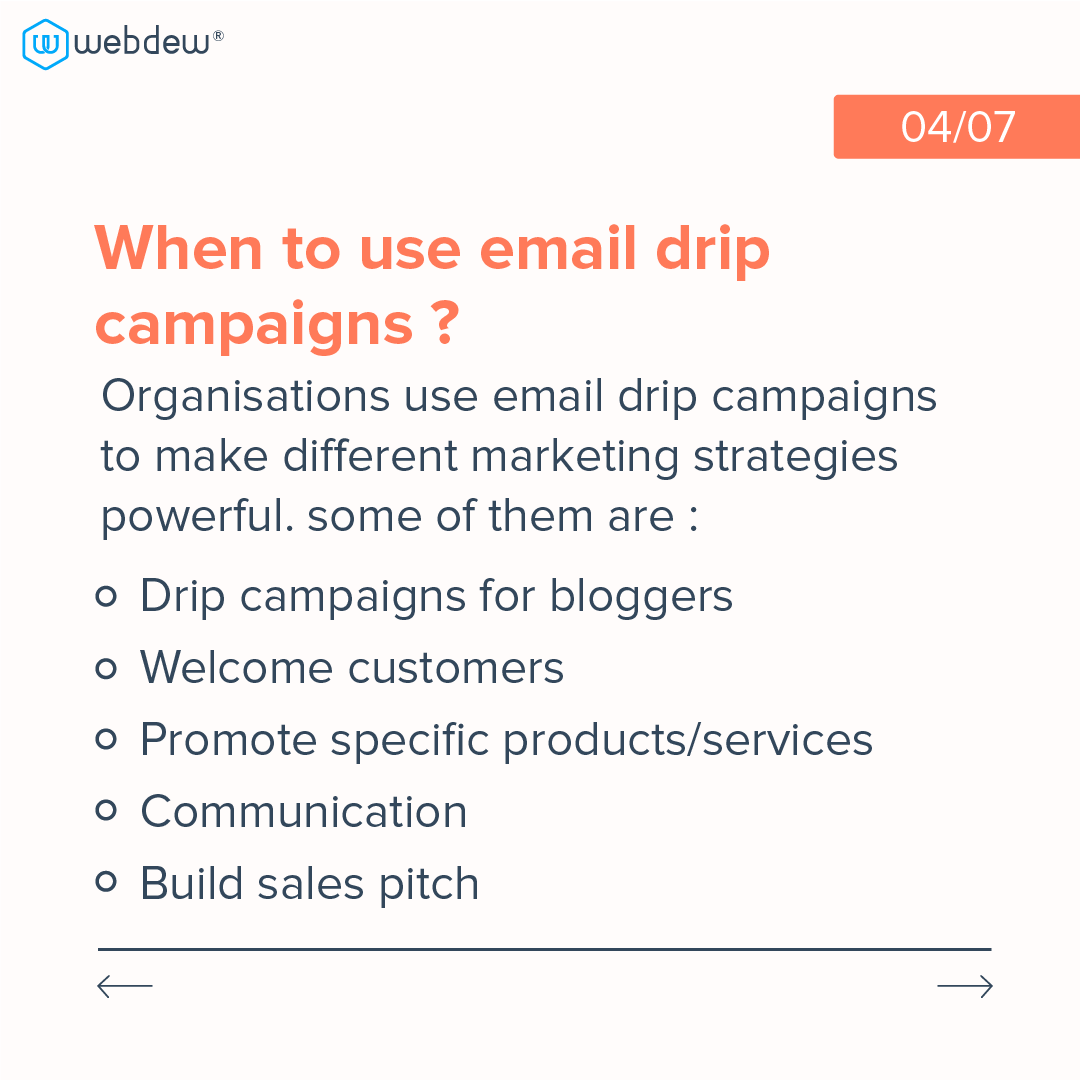 4- when to use email drip campaign