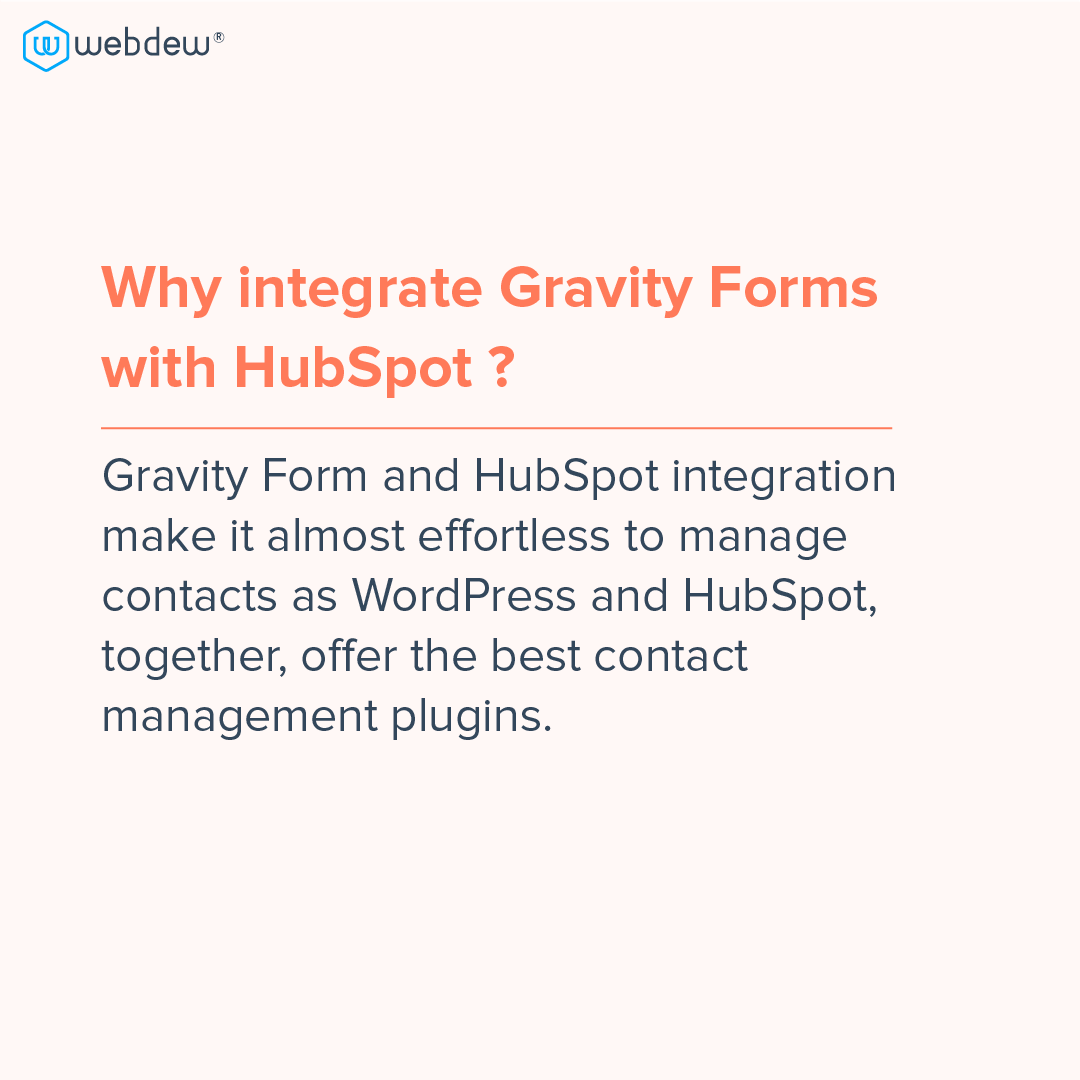 4- why integrate HubSpot gravity forms with HubSpot
