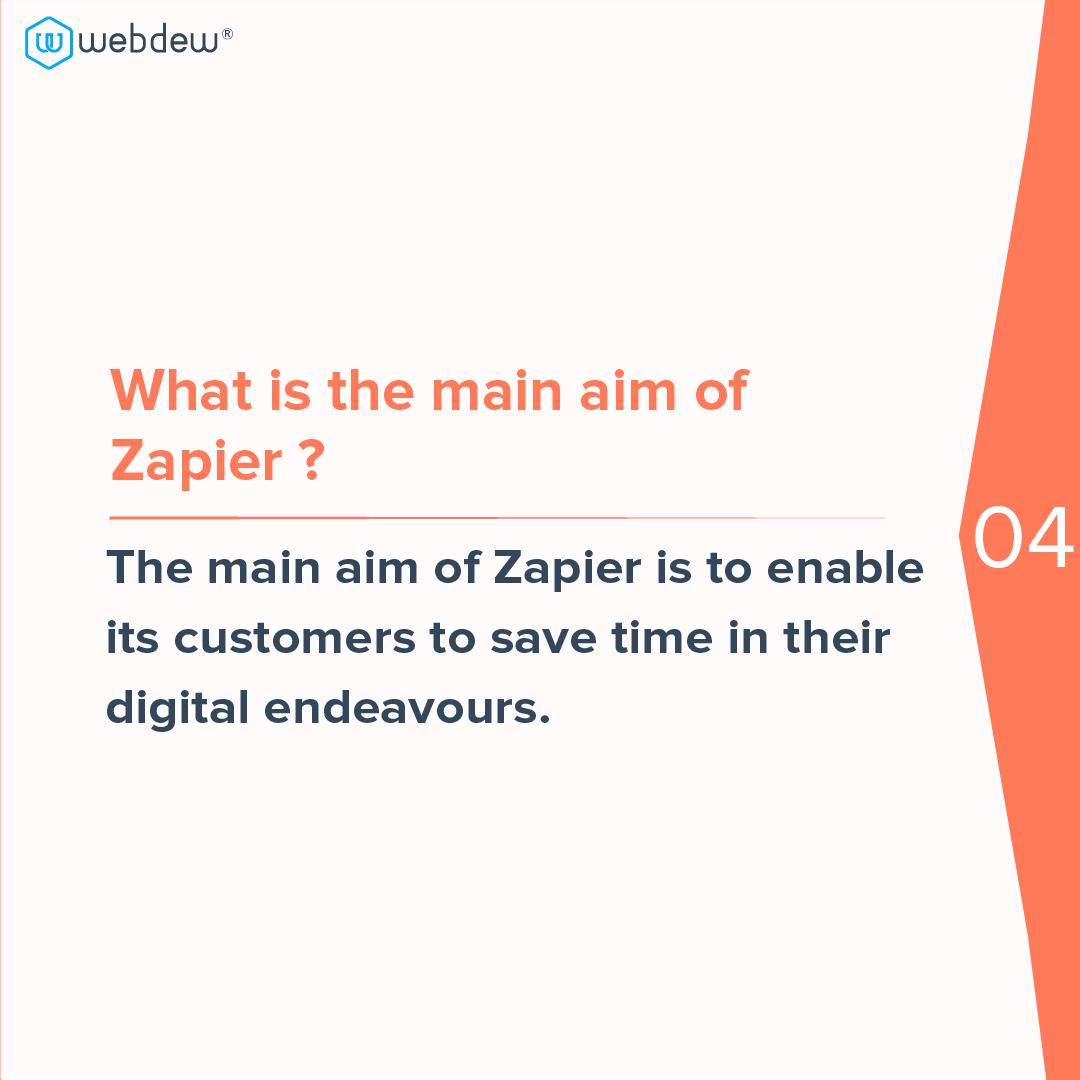 5- main aim of zapier