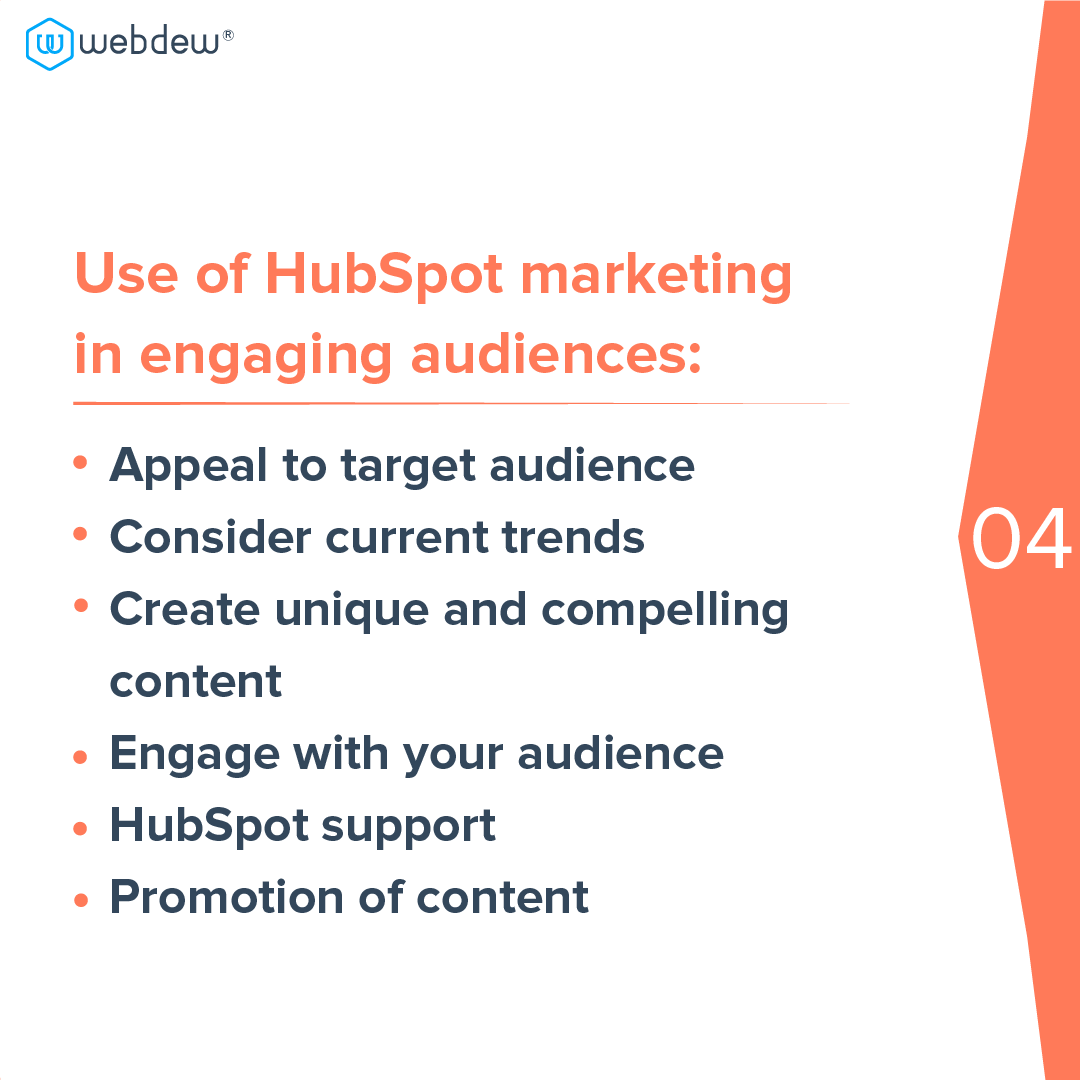 5- use of HubSpot marketing in engaging audience