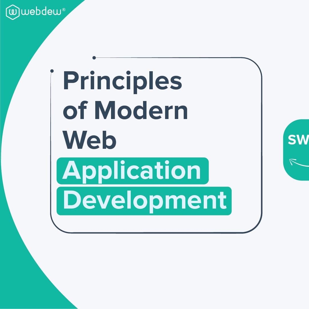 6-principles-of-modern-web-application-development