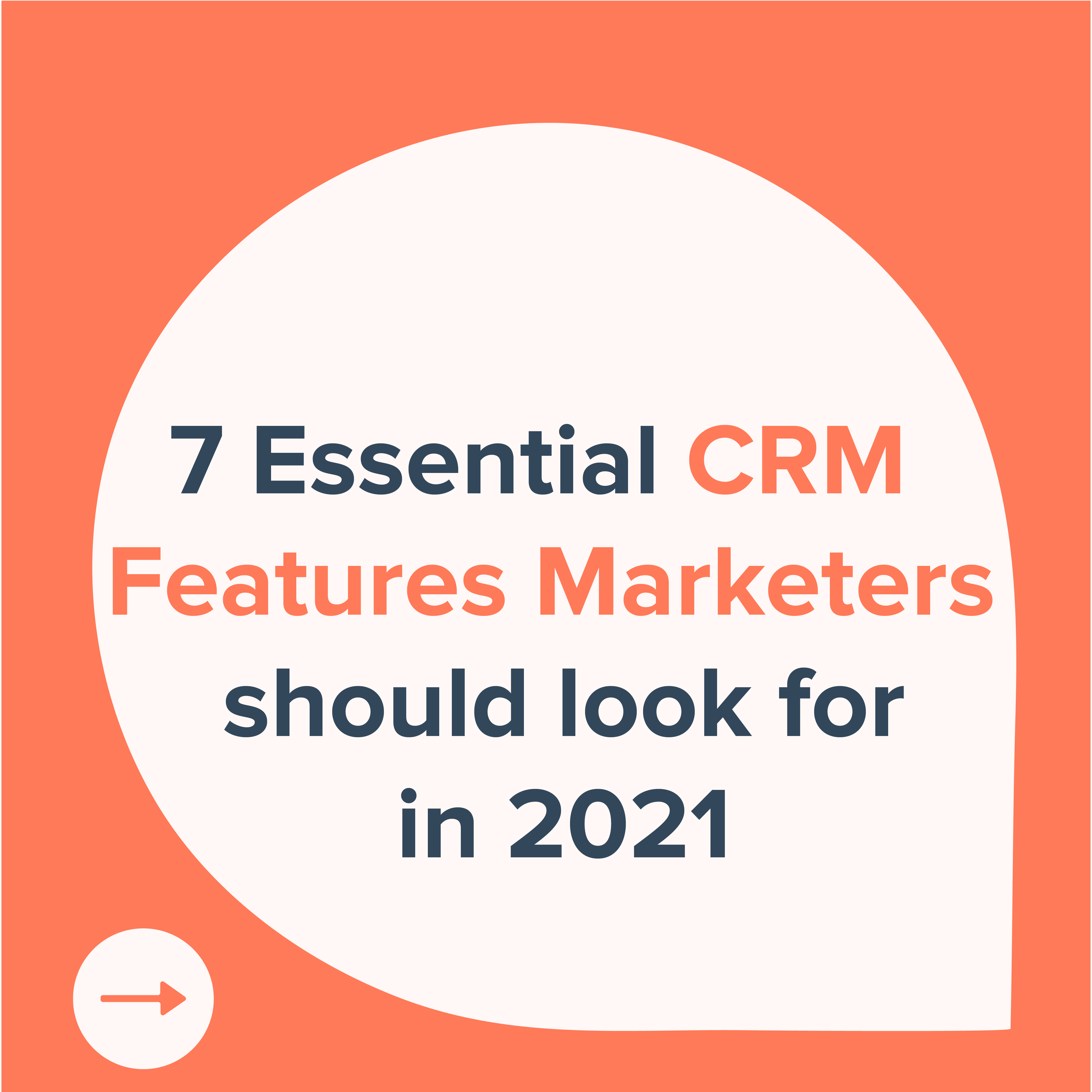 7 essential CRM features marketers should look for 2021-01