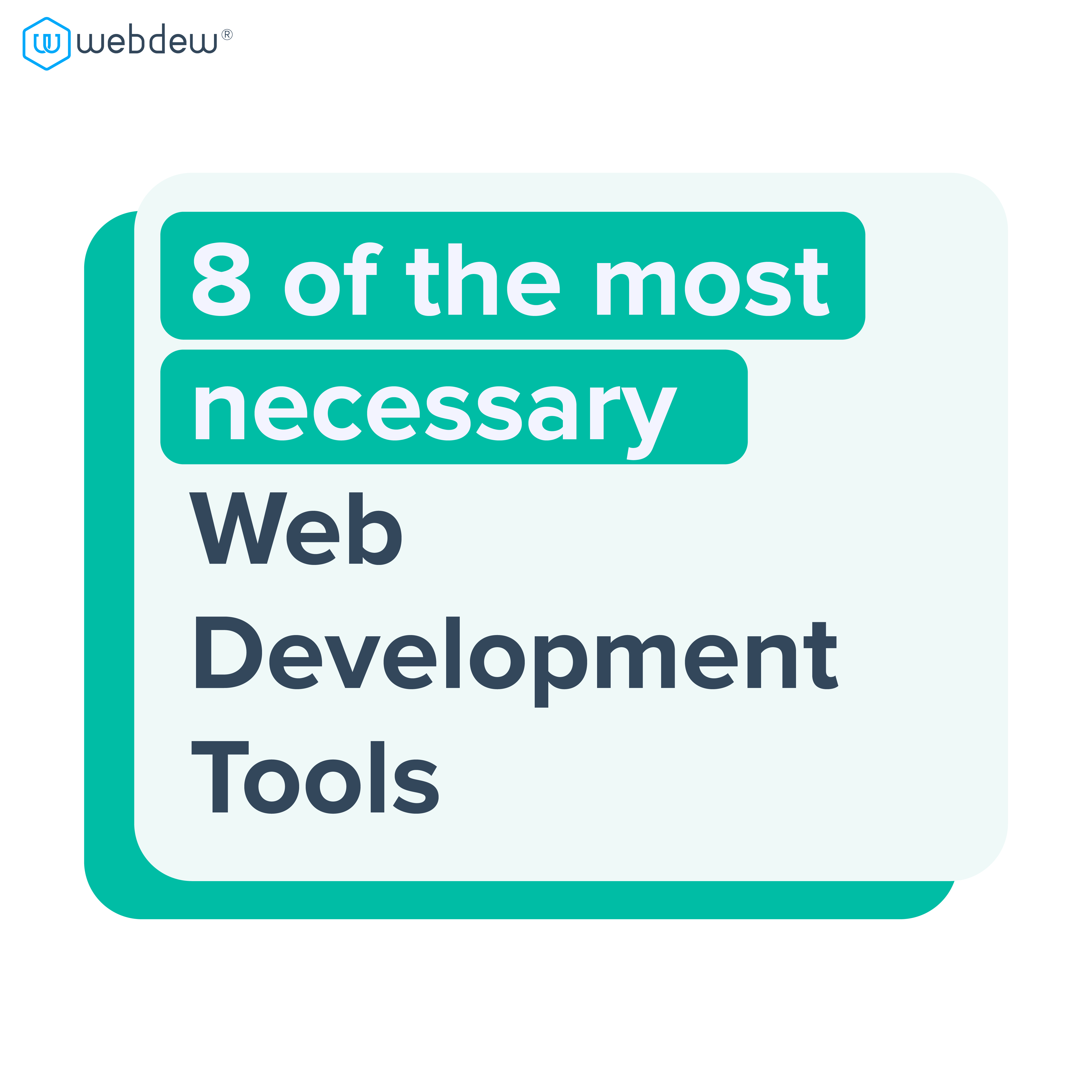 8-of-the-most-necessary-web-development-tools-you-need-in-2021