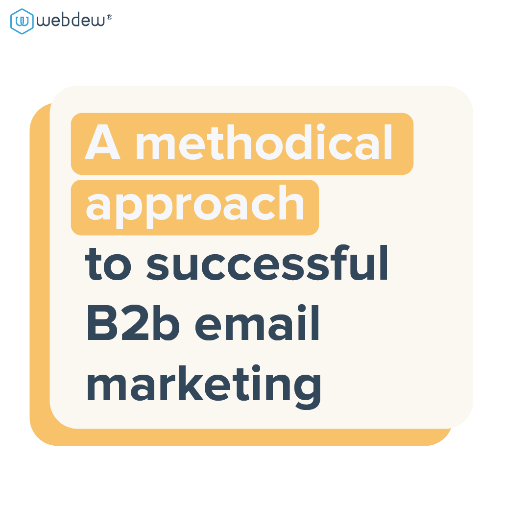 a-methodical-approach-to-successful-b2b-email-marketing