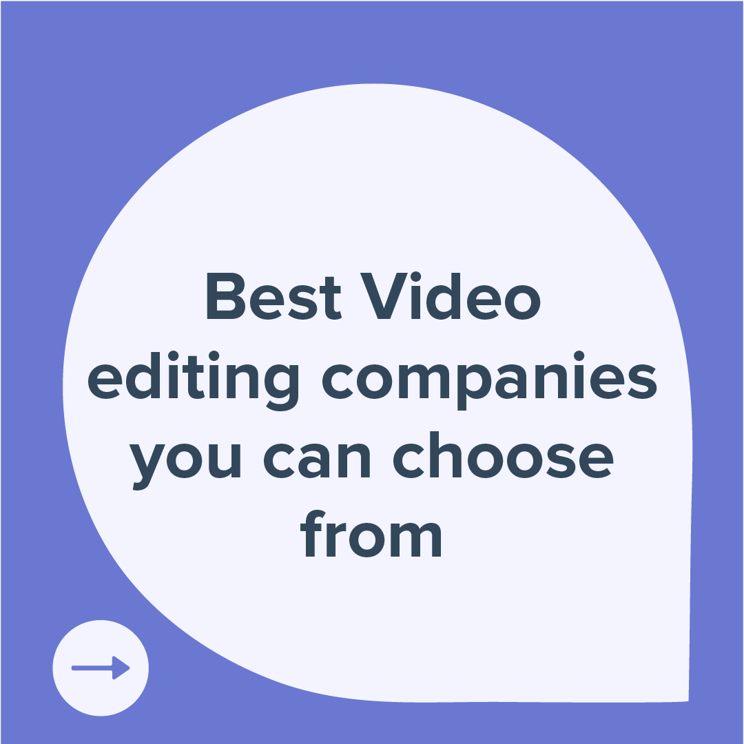 best-video-editing-companies-you-can-choose-from