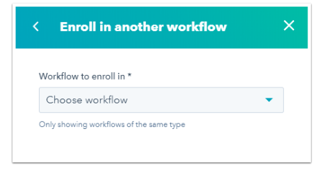 Enroll in Another Workflow