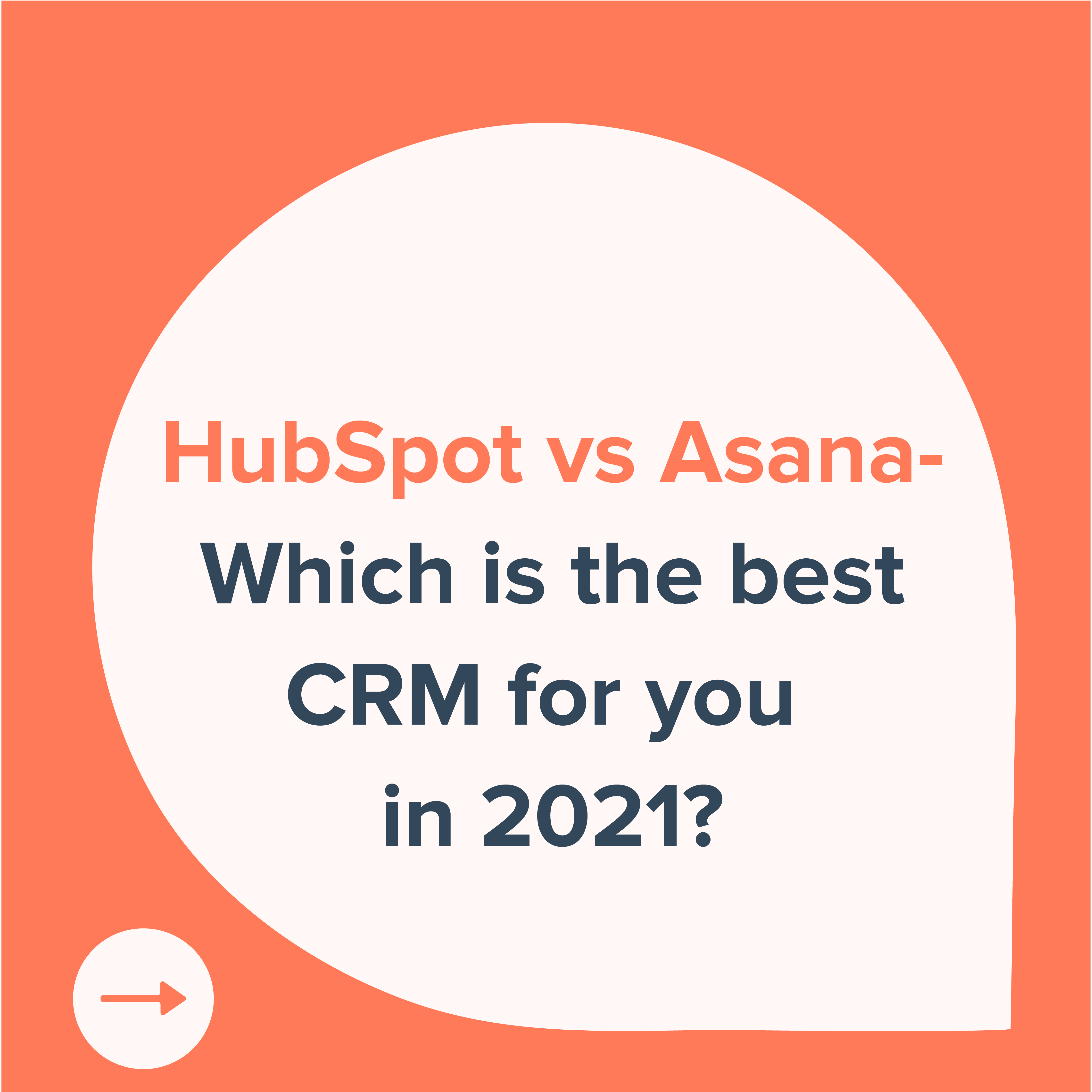 hubspot vs asana which is the best CRM for you in 2021-01