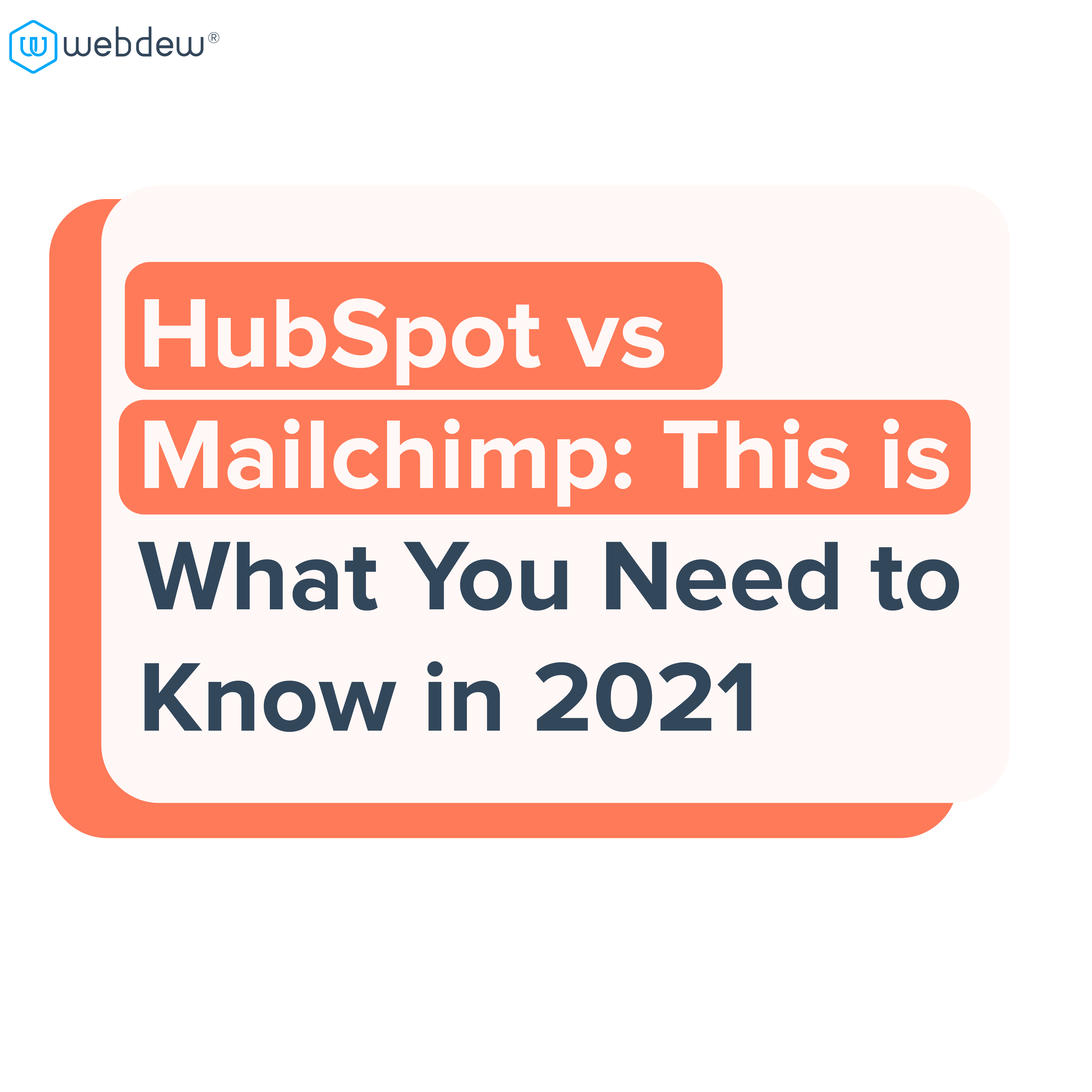 hubspot vs mailchimp this is what you need to know in 2021-01