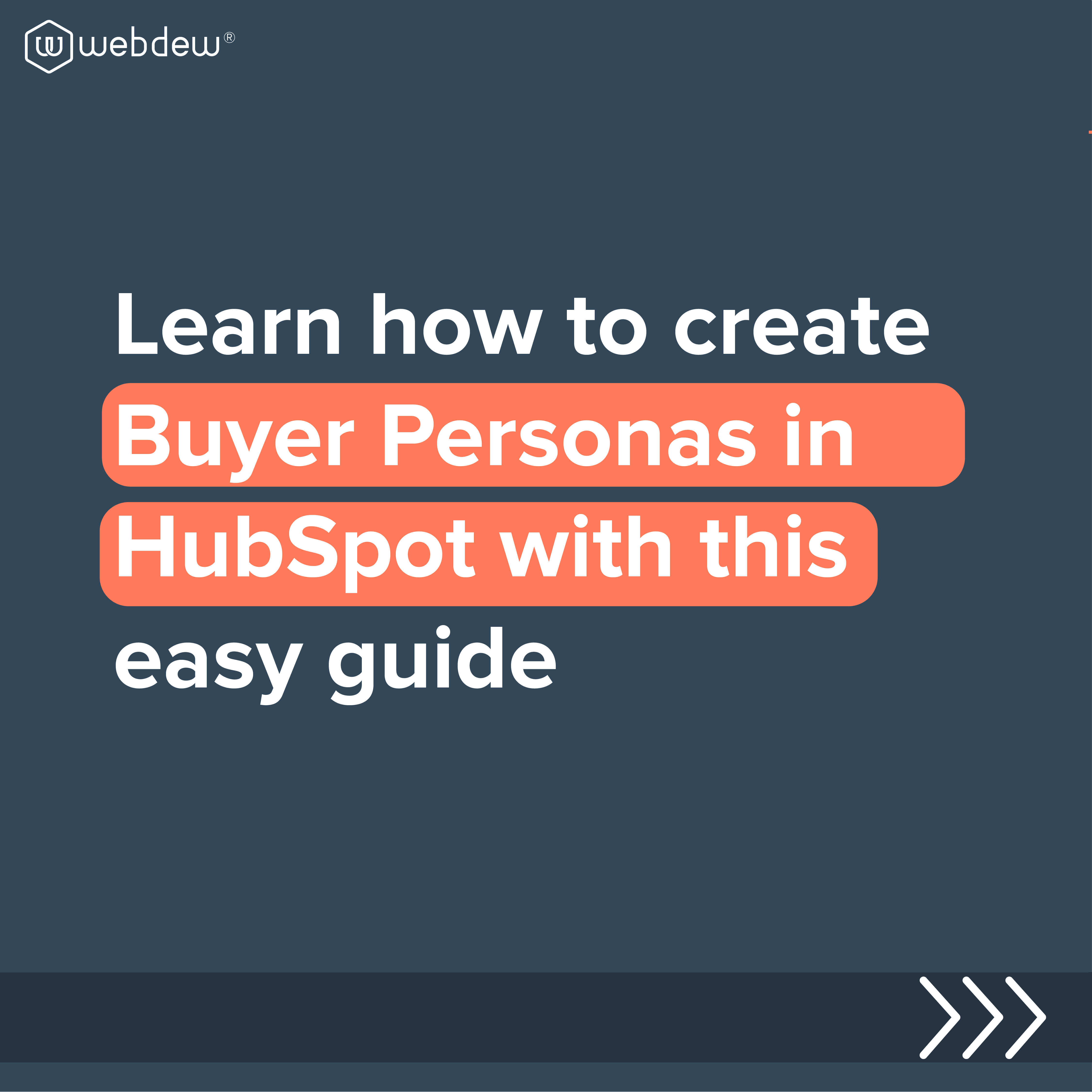 learn how to create buyer personas in hubspot with this easy guide-01