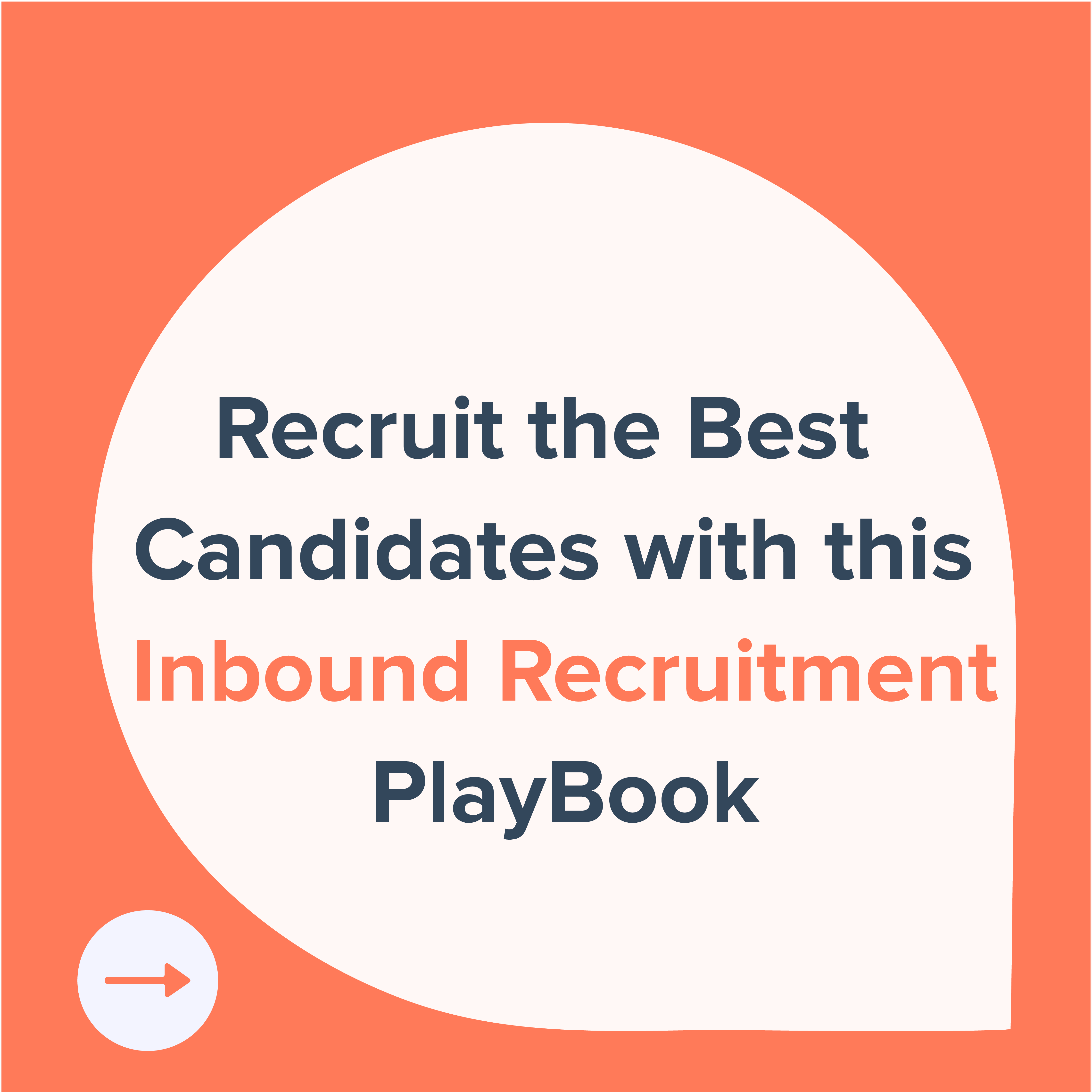 recruit the best candidates with this inbound recruitment playbook-01