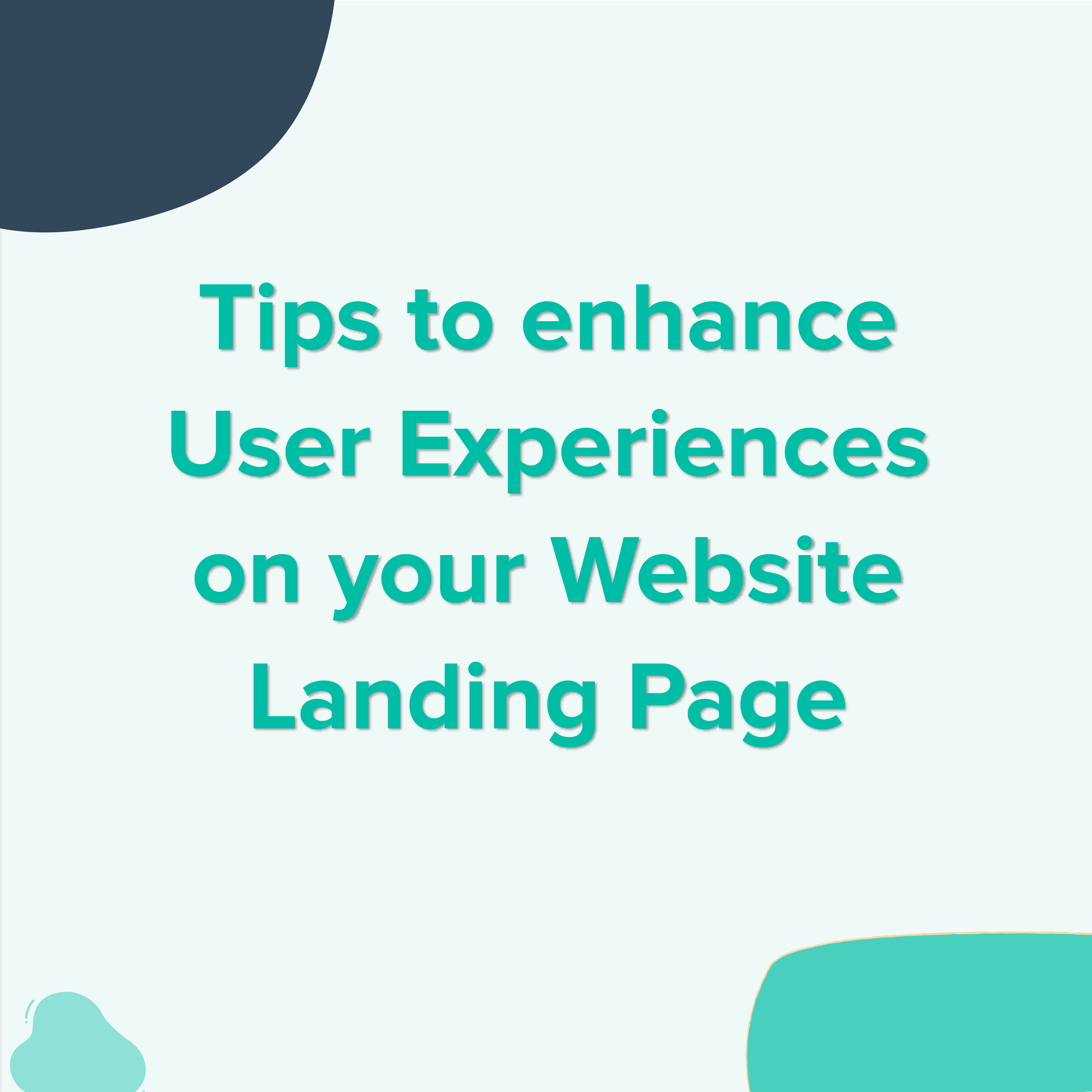 tips-to-enhance-user-experiences-on-your-website-landing-page