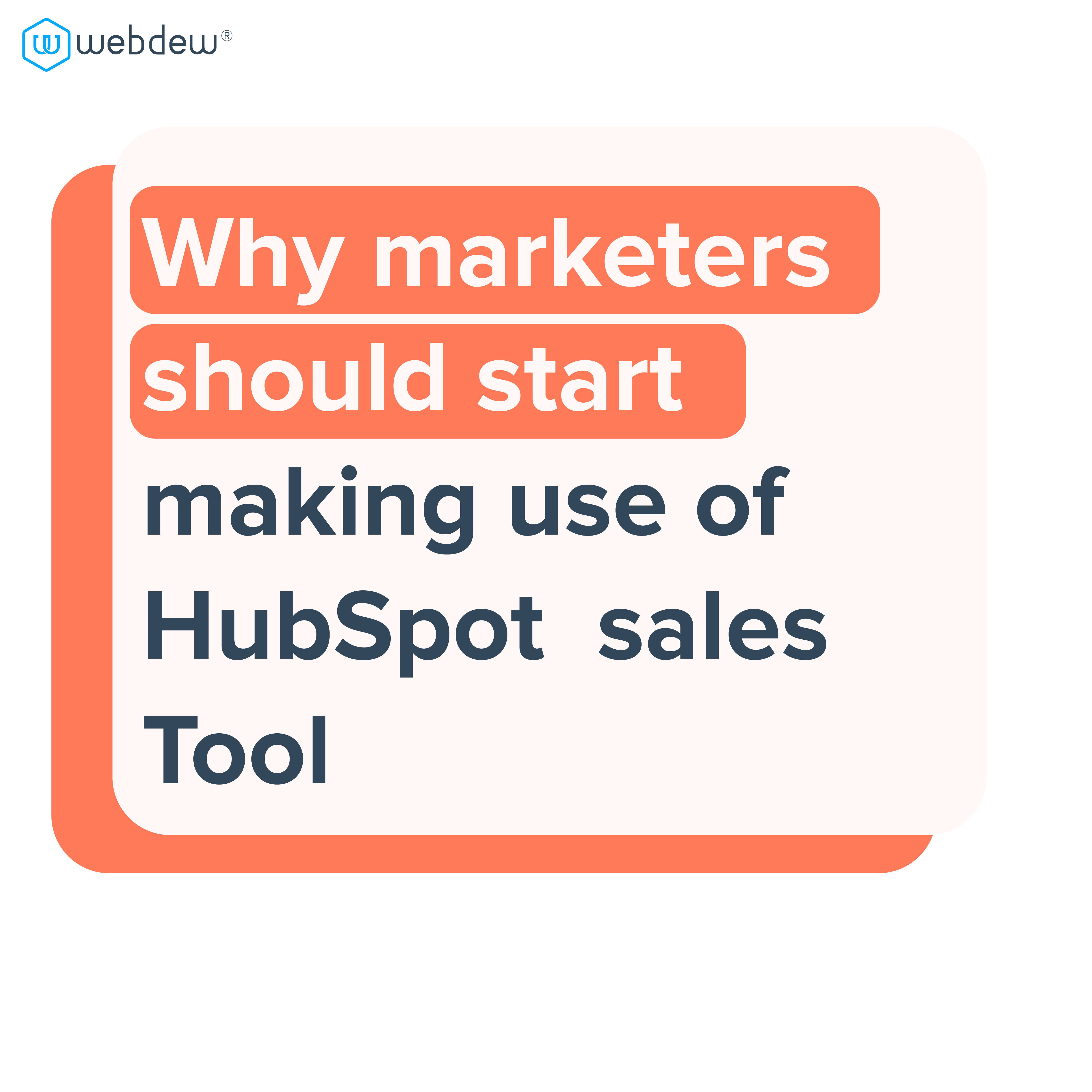why marketers should start making use of HubSpot sales Tool-01