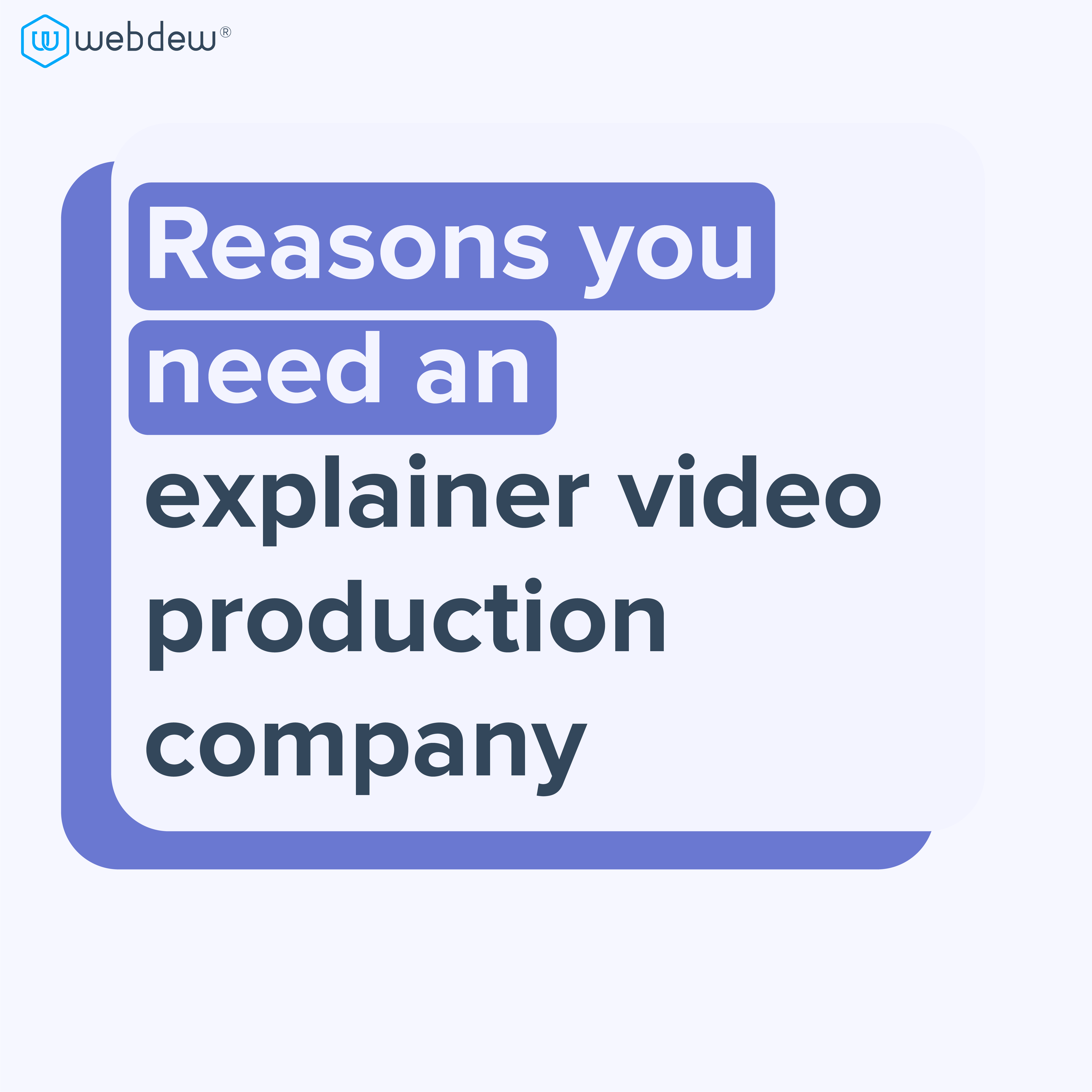 why-need-explainer-video-production-company