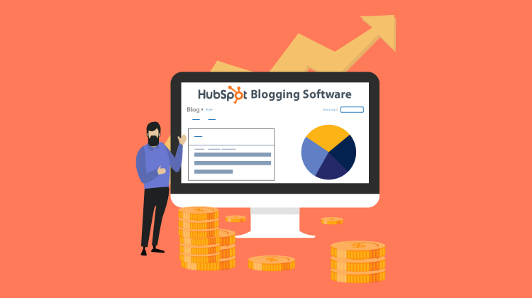 An exclusive guide to use HubSpot Blogging Software to boost your business productivity