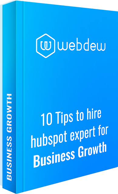 The 10 Tips to hire hubspot expert for Business Growth