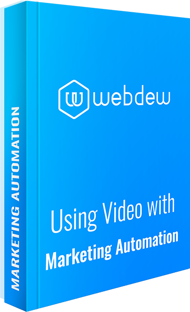 Using Video with Marketing Automation