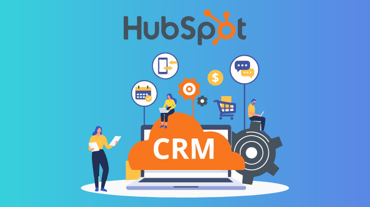 What is Hubspot CRM? and Why this should be your choice for 2019