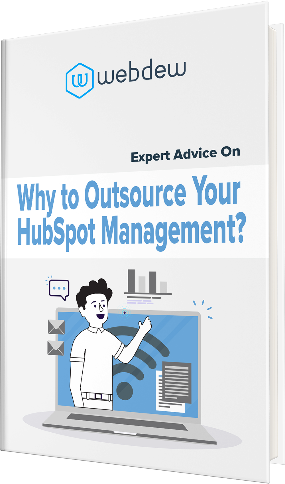 Expert Advice on Why to Outsource Your HubSpot Management