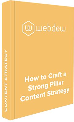 How to Craft a Strong Pillar Content Strategy