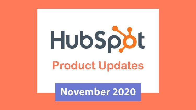 HubSpot Product Update November 2020
