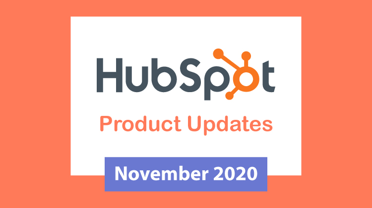 HubSpot Product Updates for November 2020