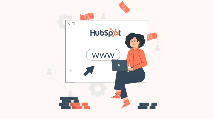 Know the actual HubSpot CMS cost to create powerful Websites
