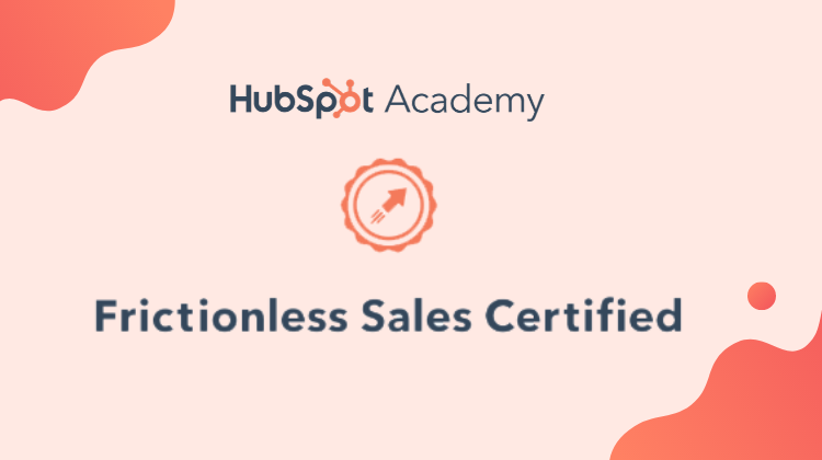 HubSpot Frictionless Sales Certification