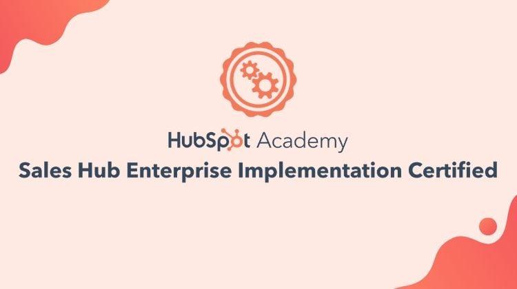 HubSpot Sales Hub Enterprise Implementation Certification